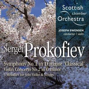 Prokofiev: Violin Concerto No. 2, Symphony No. 1 & Five Melodies