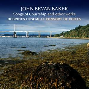 John Bevan Baker - Songs of Courtship