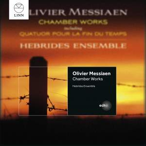 Messiaen: Chamber Works Product Image