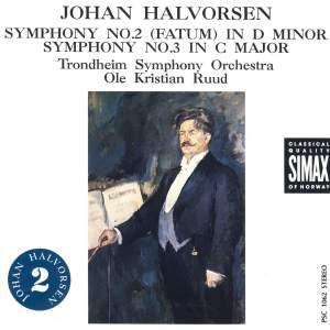 Johan Halvorsen: Symphonies 2 & 3