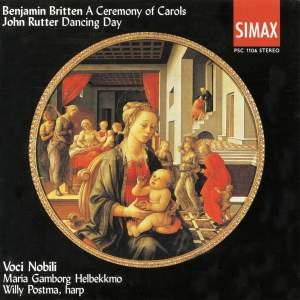 Britten: A Ceremony of Carols & Rutter: Dancing Day