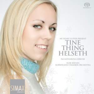 Tine Thing Helseth - My Heart is Ever Present