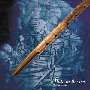 A Flute in the Ice