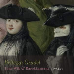 Vivaldi - Bellezza Crudel