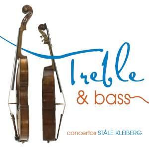 Treble & Bass - Concertos by Ståle Kleiberg