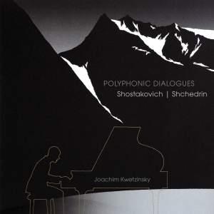 Polyphonic Dialogues: Shostakovich - Shchedrin
