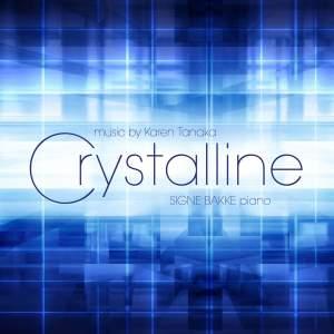 Karen Tanaka: Crystalline