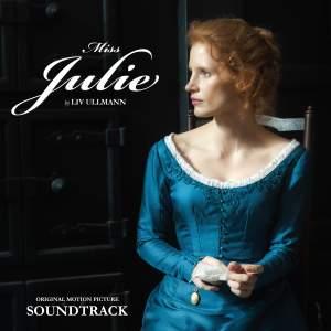 Miss Julie (Ullmann) [Original Motion Picture Soundtrack]