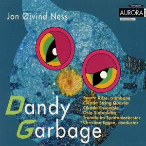 Jon Øivind Ness: Dandy Garbage