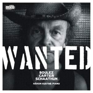 Wanted: Boulez, Carter & Schaathun