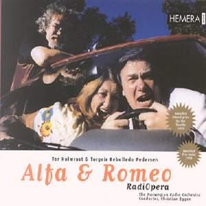 Alfa & Romeo: The Radio Opera