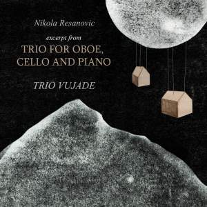 Nikola Resanovic: Excerpt from Trio for Oboe, Cello and Piano