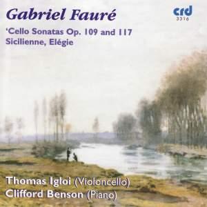 Fauré: Cello Sonatas Nos. 1 & 2, Sicilienne & Élégie