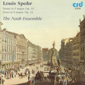 Spohr: Octet in E major, Op. 32, etc.