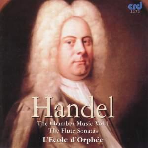 Handel - Chamber Music Vol. 1