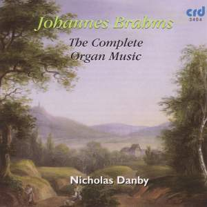Johannes Brahms - The Complete Organ Music