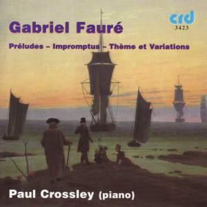 Fauré: Préludes (9), Op. 103, etc.