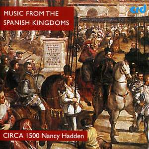 Music from the Spanish Kingdoms circa 1500