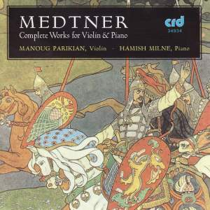 Medtner: Complete Works for Violin and Piano Product Image