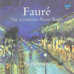 Fauré: The Complete Piano Works