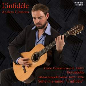 L'infidéle: Contemporary and Baroque Music for Guitar