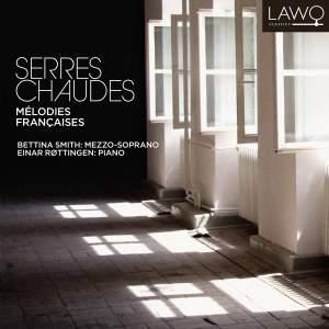 Serres Chaudes: Mélodies Françaises