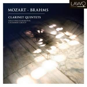 Mozart & Brahms: Clarinet Quintets