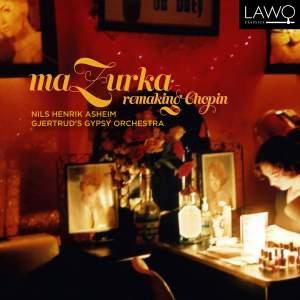 Mazurka: Remaking Chopin