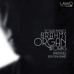 Brahms & Clara Schumann: Organ Works