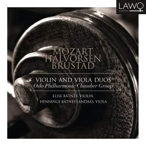 Mozart, Brustad & Halvorsen: Violin and Viola Duos
