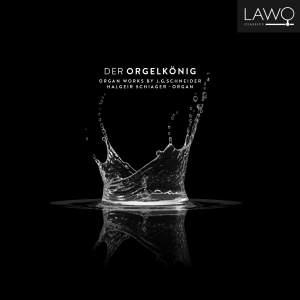 Schneider: Der Orgelkönig