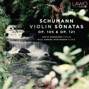 Schumann: Violin Sonatas Op. 105 & Op. 121