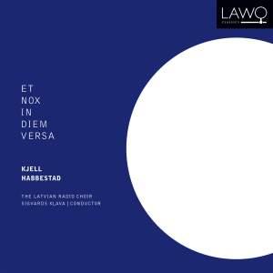 Kjell Habbestad: Et Nox In Diem Versa