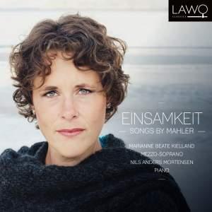 Einsamkeit – Songs By Mahler