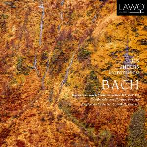Bach: French Overture, Sarabande & English Suite No. 6