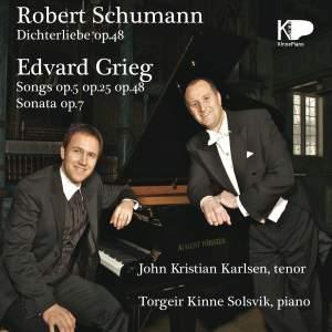 Robert Schumann, Dichterliebe, Op. 48. Edvard Grieg, Songs, Op. 5, Op. 5, Op. 48 Sonata, Op. 7