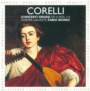 Corelli: Concerti grossi, Op. 6 Nos. 1-6