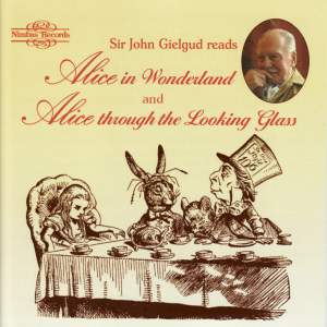 Sir John Gielgud Reads 'Alice in Wonderland' and 'Alice Through the Looking Glass'