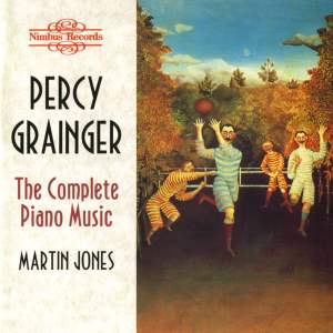 Percy Grainger: The Complete Piano Music Product Image