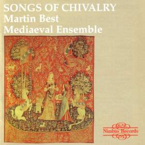 Songs of Chivalry: Medieval Songs and Dances
