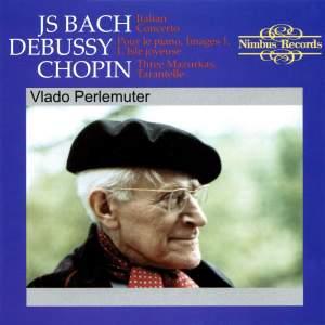 Vlado Perlemuter plays Bach, Debussy & Chopin