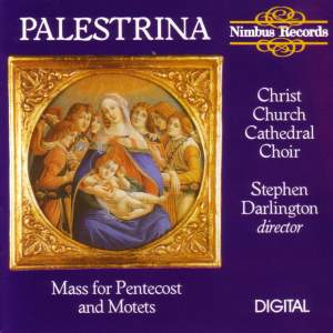 Palestrina: Mass for Pentecost & Motets