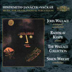 Hindemith, Janacek, Vackar: Music for Brass, Piano and Percussion