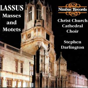 Lassus: Masses & Motets