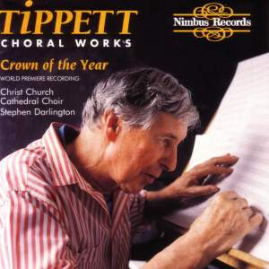 Tippett - Choral Works