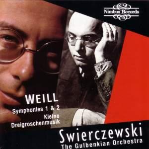 Weill: Symphonies Nos. 1 & 2