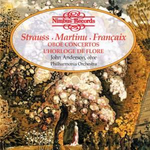 Strauss, Martinu, Françaix: Works for Oboe & Orchestra