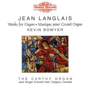 Jean Langlais- Works for Organ