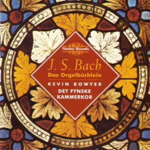 J.S. Bach: The Works for Organ Volume VII