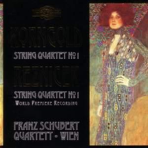 Reznicek & Korngold: String Quartets No. 1